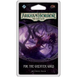 Arkham Horror: The Card Game - Circle Undone 3 - For the Greater Good Mythos Pack