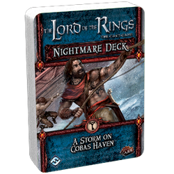 The Lord of the Rings: The Card Game – A Storm on Cobas Haven Nightmare Deck