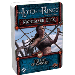 The Lord of the Rings: The Card Game - The City of Corsairs Nightmare Deck