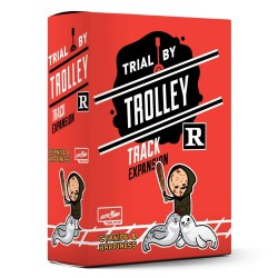 Trial by Trolley: R-Rated Track Expansion (2020) Board Game