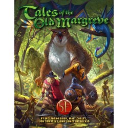 Dungeons & Dragons RPG 5th Edition: Tales of the Old Margreve (5E Softcover, Adventure Book, Kobold Press) in D&D Other Rulebooks