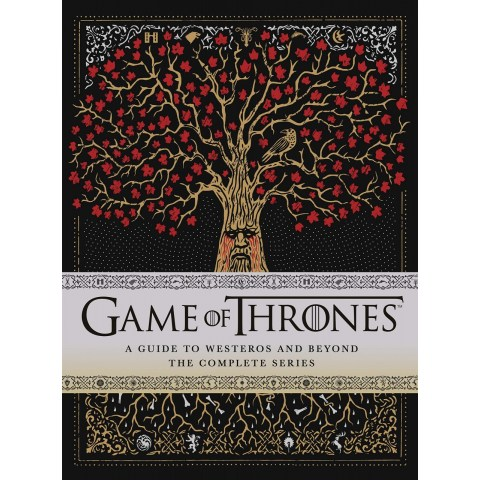 Game of Thrones: A Guide to Westeros and Beyond, The Complete Series (Hardcover)