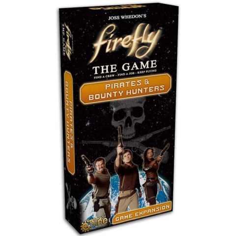Firefly: The Game - Pirates & Bounty Hunters Expansion - разширение за настолна игра